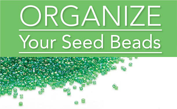 Organize Your Seed Beads