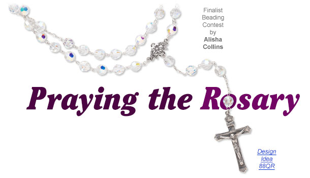 Jewelry Making Article Praying The Rosary Fire Mountain Gems And