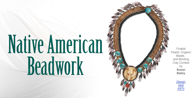 Jewelry Making Article Native American Beadwork Fire Mountain Gems And Beads