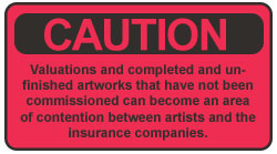 Caution Contention Between Artists and Insurance Companies