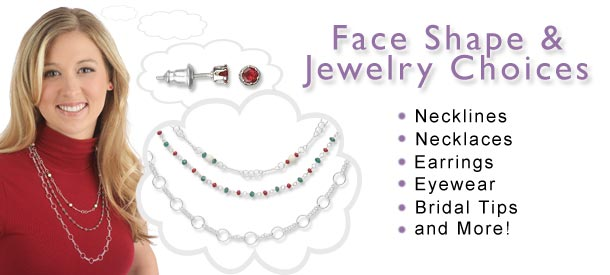 dee289bb39f Jewelry Making Article - Face Shape and Jewelry Choices - Fire ...