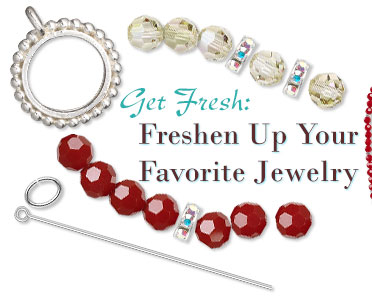 Get Fresh: Freshen Up Your Favorite Jewelry