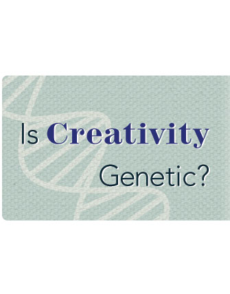 Is Creativity Genetic?