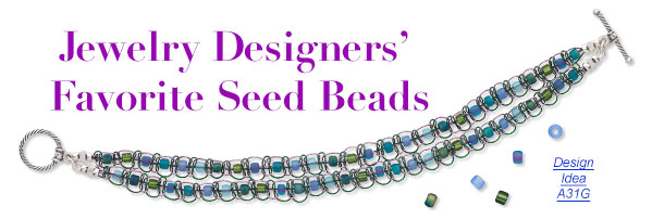 Jewelry Designers' Favorite Seed Beads