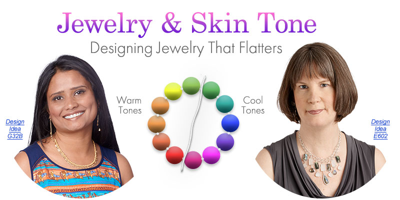 Jewelry And Skin Tone Designing That Flatters