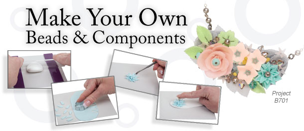 Make Your Own Beads and Components