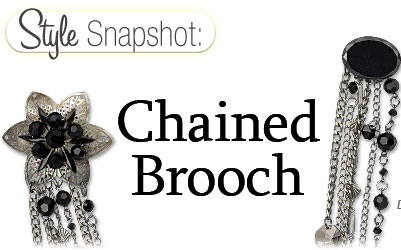 Style Snapshot: Chained Brooch