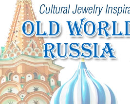 Style Snapshot: Cultural Jewelry Inspiration: Old World Russia