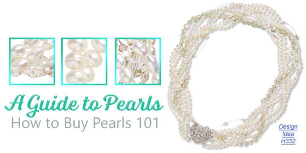 The Glorious Pearl: Learn About Pearls Before You Buy