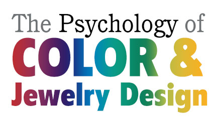 The Psychology of Color and Jewelry Design