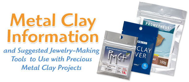 Precious Metal Clay Tips and Product Information