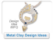 Metal Clay Design Ideas