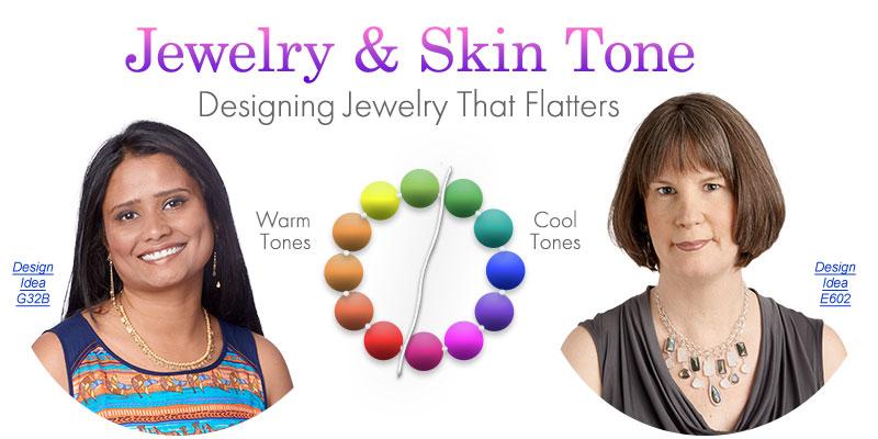 Jewelry Making Article - Jewelry and Skin Tone: Designing