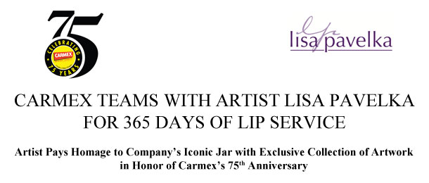 Carmex Teams with Artist Lisa Pavelka for 365 Days of Lip Service