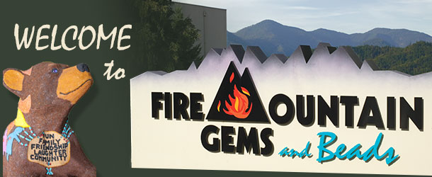 Welcome to Fire Mountain Gems and Beads