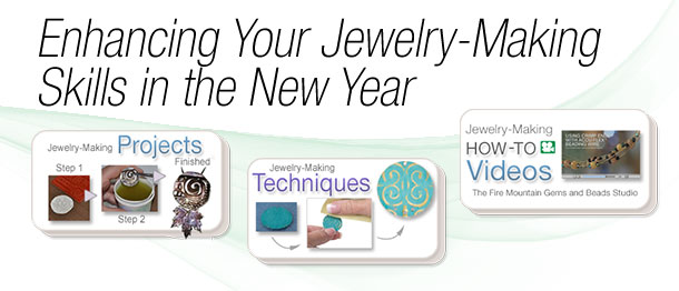 Enhancing Your Jewelry-Making Skills in the New Year
