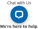 Click here for Live Chat. Were here to help.