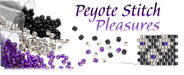 Peyote Stitch Pleasures