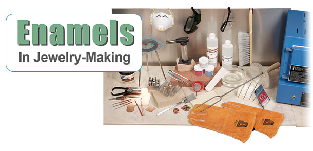 Enamels in Jewelry-Making