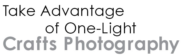 Take Advantage of One-Light Crafts Photography