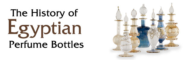 The History of Egyptian Perfume Bottles