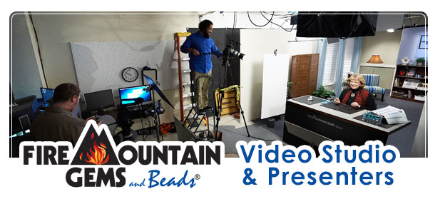 Fire Mountain Gems and Beads Video Studio and Presenters