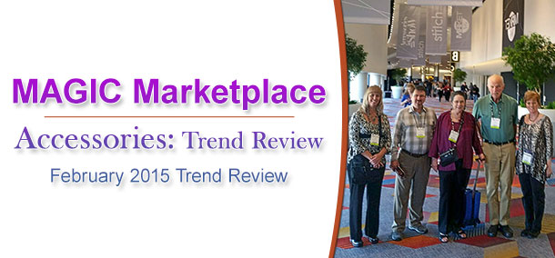 Magic Marketplace: AccessoriesTheShow and PoolTradeShow February 2015 Trend Review