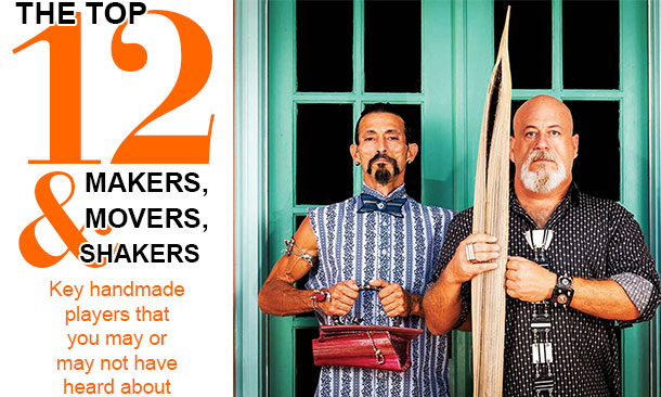 The Top 12 Makers, Movers, and Shakers