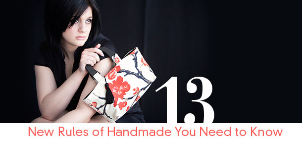 13 New Rules of Handmade You Need to Know
