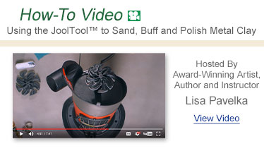 How-To Video - Using the JoolTool to Sand, Buff and Polish Metal Clay