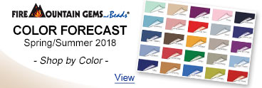 Fire Mountain Gems Color Forecast - Spring/Summer 2018