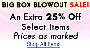 Extra 25% off Select Big Box - Today Only!