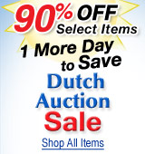 Dutch Auction Sale Extended! 90% Off Select Items