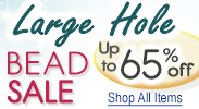 Large-Hole Beads Sale