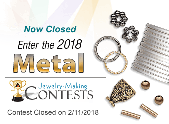 Fire Mountain Gems and Beads 2017 Metal Contest Now Open!