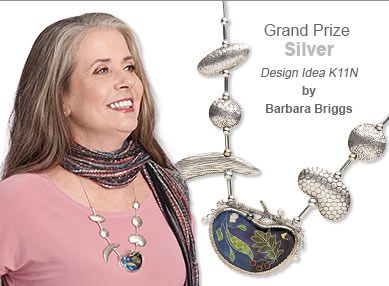 Metal Contest Grand Prize Silver Medal Winner by Barbara Briggs - Design Idea K11N