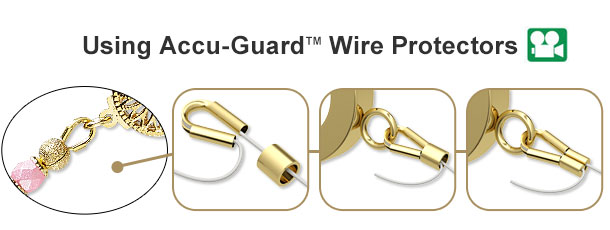 Using Accu-Guard™ Wire Protectors How-To Video and Illustrated Instructions