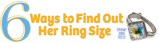 6 Ways to Find Out Her Ring Size