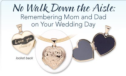 No Walk Down the Aisle: Remembering Mom and Dad on Your Wedding Day