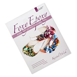 book, foxy epoxy: 44 great epoxy clay projects with serious bling by kristal wick. sold individually.