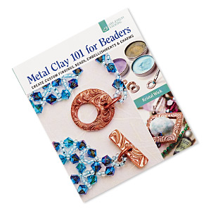 book, metal clay 101 for beaders: create custom findings, beads, embellishments  charms by kristal wick. sold individually.