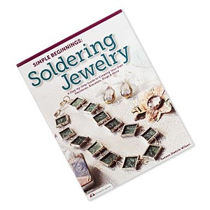 book, simple beginnings: soldering jewelry - a step-by-step guide to creating your own necklaces, bracelets, rings  more by suzann sladcik wilson. sold individually.