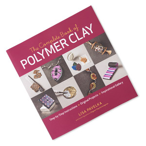 book, the complete book of polymer clay by lisa pavelka. sold individually.