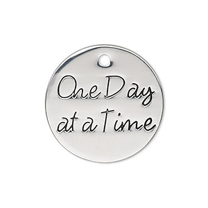 charm, antique silver-finished pewter (zinc-based alloy), 25mm single-sided flat round with one day at a time. sold individually.