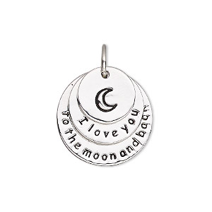 drop, imitation rhodium-plated pewter (zinc-based alloy), 22mm single-sided flat round with crescent moon and i love you to the moon and back. sold individually.